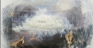 "COURTESY OF SCAVENGER GALLERY - ""I Trust"" by Luciana Frigerio"