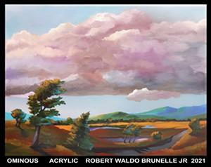 "COURTESY OF THE ARTIST - ""Ominous"" by Robert Waldo Brunelle Jr."