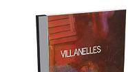 Villanelles, Villanelles