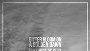 Vultures of Cult, <i>Bitter Gloom on a Golden Dawn</i>