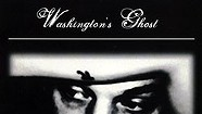Washington's Ghost, The Black And White Of Gray