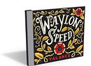 Waylon Speed, Valance