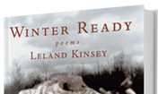 Leland Kinsey Issues Seventh Volume of Poems, 'Winter Ready'