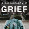 """""""A Pornography of Grief: Stories"""": Queer Performance Artist Revels in the Grim"""