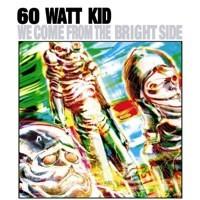 60_watt_kid_bright_side.jpg