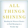 """All Things Shining"": How Greek philosophers can bring back wonder"
