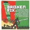 Broken Fix