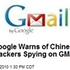 Gmail Accounts Hacked from China -- Again