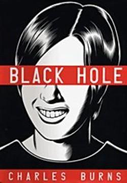 Charles Burns' Black Hole.