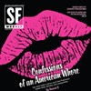Confessions of an American Whore: Sex Work Holds a Mirror Up to S.F.'s Hidden Kinks and Communities