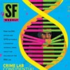 DA Candidates Call for Release of Secret Crime Lab Memo, Citing <i>SF Weekly</i> Cover Story