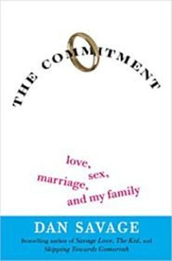Dan Savage will read from his new book - The - Commitment on Monday at Books Inc. - in the - Castro.