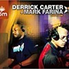 Derrick Carter + Mark Farina