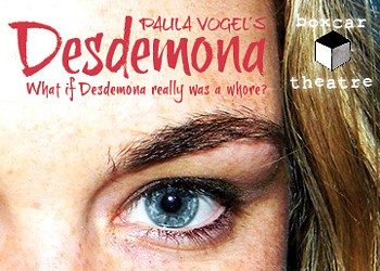 <i>Desdemona: A Play About a Handkerchief</i> Is Actually a Play About How Marriage Is Like Prostitution