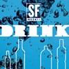 Drank, Drunk: Drink