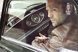 LIONS GATE ENTERTAINMENT - Finally — Jason Statham in a movie not headed straight to DVD.