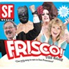 "Frisco!: The Game: ""The Only Way to Win in San Francisco!"""