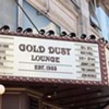 Don't Forget the Gold Dust Lounge Opens Tonight