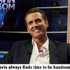 Host Gavin Host! <i>The Gavin Newsom Show</i> Is Indeed Gavin Newsom's Show