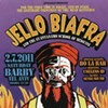 Jello Biafra's 'Ultimate Third Rail': Why the Outspoken SF Punk Rocker Abandoned Plans to Play in Israel