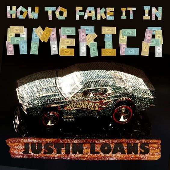 justin_loans_fake_it_america.jpg