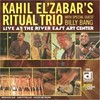 Kahil El'Zabar's Ritual Trio       <p>          With Special Guest Billy Bang