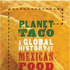Learn All About the History of Tacos This Thursday