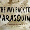 Learn Your Coffee's Origin Story With <em>The Way Back to Yarasquin</em>, Screening in Oakland on Wednesday