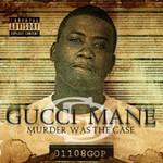 gucci_mane_murder_was_the_case_1.jpg