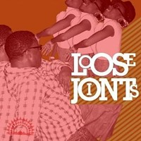 """""""Loose Joints"""""""
