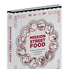 McSweeney's Taking Preorders for <em>Mission Street Food</em> Cookbook