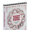 McSweeney's Taking Preorders for <em>Mission Street Food</em> Cookbook