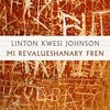 Misc. Reviews: Lindon Kwesi Johnson