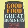 Thinking of Starting Your Own Food Biz? Here's Help
