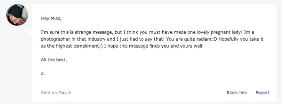 Note: the recipient of this message is not, nor has never been, pregnant.