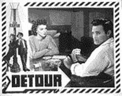 One of the original Detour lobby - cards pictures Ann Savage and Tom Neal.