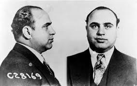 """Original gangsters? I beg to differ."" -Al Capone - WIKIPEDIA.ORG"