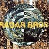 Radar Bros.