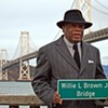 Willie Brown Bridge: A Political Boss Marks His Territory