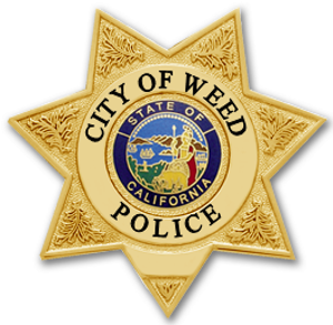 Safe for a reason - CITY OF WEED POLICE DEPARTMENT