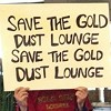 Gold Dust Lounge Bites the Dust -- Sort Of