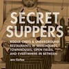 Secret Suppers: Cheaper Than The Real Thing
