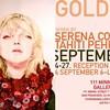 """Serena Cole and Tahiti Pehrson's """"Golden"""" at 111 Minna"""