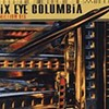Six Eye Columbia