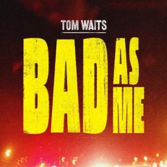 tom_waits_bad_as_me_big.jpg