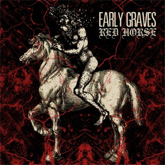 early_graves_red_horse.jpg
