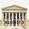 <i>The Case Against 8</i>: HBO's Prop. 8 Doc Mesmerizes
