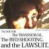 The Doctor, the Transsexual, the Bed-Shooting and the Lawsuit
