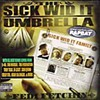 The Sick Wid It Umbrella/Various Artists