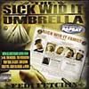 The Sick Wid It Umbrella/Various Artists
